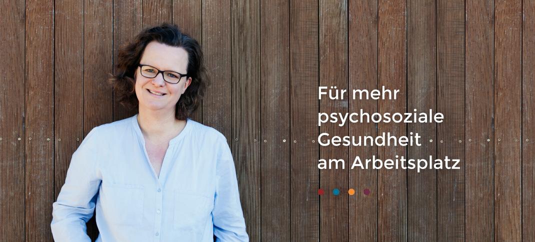 Katrin Schürmann - Für mehr psychoziale Gesundheit am Arbeitsplatz